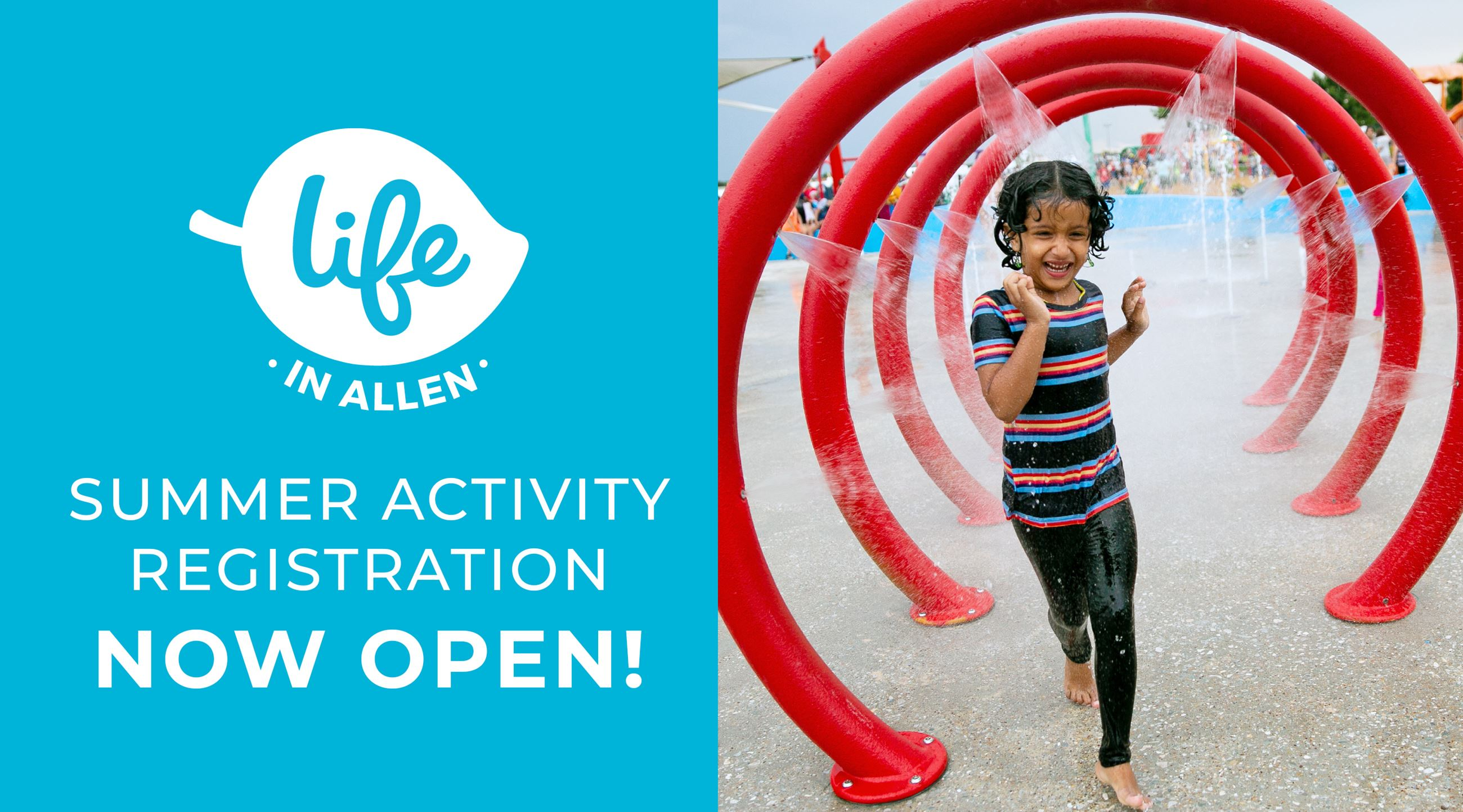 LIFE in Allen Summer Activity Registration Now Open!